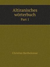 Altiranisches w?rterbuch