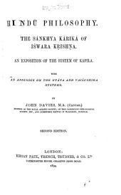 Hindū Philosophy: The Sānkhya Kārikā of Īśwara Kṛishṇa ; an Exposition of the System of Kapila