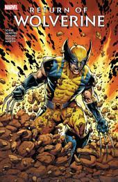 Return Of Wolverine: Volume 1