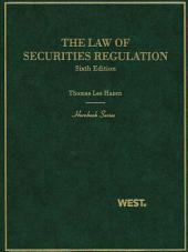 The Law of Securities Regulation, 6th (Hornbook Series): Edition 6