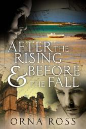 After the Rising & Before the Fall: Two Books in One