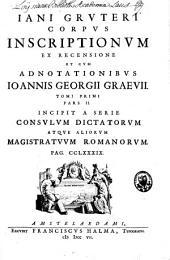 Inscriptiones antiquae totius orbis romani, in absolutissimum corpus redactae: Volume 2