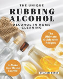 The Unique Rubbing Alcohol in Home Cleaning