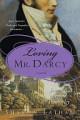Loving Mr  Darcy