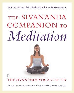 The Sivananda Companion to Meditation PDF