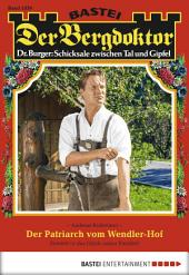 Der Bergdoktor - Folge 1830: Der Patriarch vom Wendler-Hof