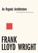 An Organic Architecture PDF