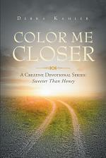 COLOR ME CLOSER- A CREATIVE DEVOTIONAL SERIES: Sweeter than Honey