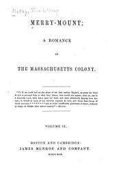 Merry-Mount: A Romance of the Massachusetts Colony, Volume 2