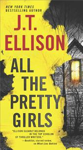 All the Pretty Girls: A Thrilling suspense novel