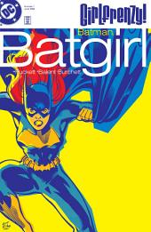 Batman: Batgirl: Girlfrenzy (1998-) #1