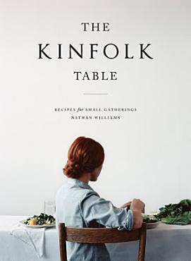 The Kinfolk Table PDF