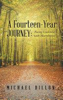 A Fourteen-Year Journey: