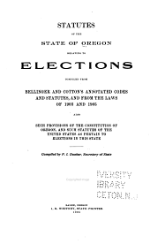 Statutes of the State of Oregon Relating to Elections ...