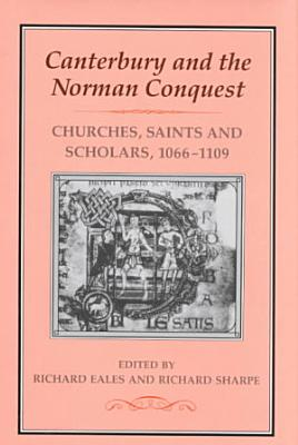 Canterbury and the Norman Conquest PDF