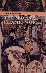 Daily Life In The Medieval Islamic World PDF