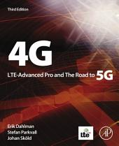 4G, LTE-Advanced Pro and The Road to 5G: Edition 3
