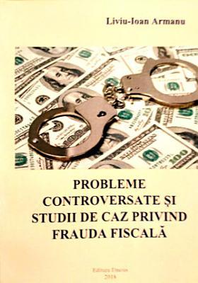 Probleme controversate   i studii de caz privind frauda fiscal   PDF