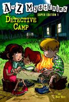 A to Z Mysteries Super Edition 1  Detective Camp PDF