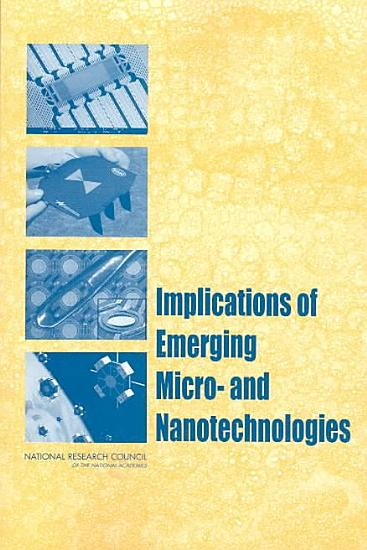 Implications of Emerging Micro  and Nanotechnologies PDF