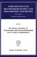 Das Thema  Preussen  in Wissenschaft und Wissenschaftspolitik des 19  und 20  Jahrhunderts PDF