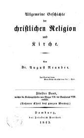 Allgemeine Geschichte der christlichen Religion und Kirche: Band 10