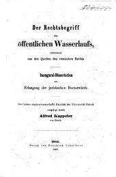 Der Rechtsbegriff des öffentlichen Wasserlaufs, entwickelt aus den Quellen des römischen Rechts