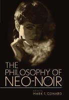 The Philosophy of Neo Noir PDF