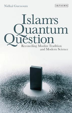 Islam s Quantum Question PDF