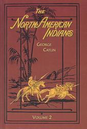 The North American Indians: Volume 2