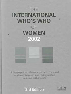 The International Who s Who of Women 2002 PDF