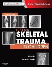 Green's Skeletal Trauma in Children E-Book: Edition 5