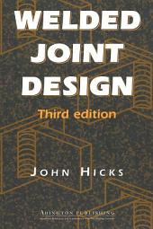 Welded Joint Design: Edition 3