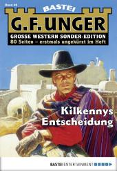G. F. Unger Sonder-Edition 49 - Western: Kilkennys Entscheidung