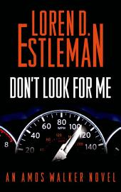 Don't Look for Me: An Amos Walker Novel