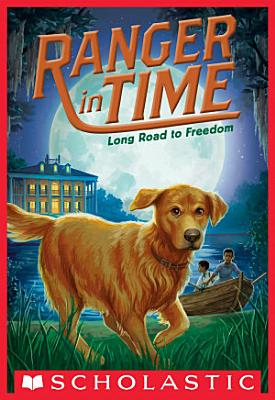 Long Road to Freedom  Ranger in Time  3