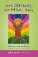 THE SPIRAL oF HEALING