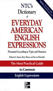 NTC's Dictionary of Everyday American English Expressions