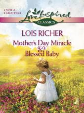 Mother's Day Miracle and Blessed Baby: Mother's Day Miracle\Blessed Baby