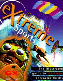 The Ultimate Encyclopedia of Extreme Sports