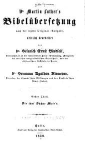 Martin Luther's Bibelübersetzung, Nach Der Letzten Original-Ausg: Volumes 1-2