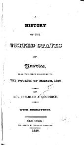A history of the United States of America: from the first discovery to the fourth of March 1825