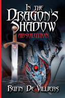 In The Dragon's Shadow: Absolution