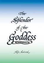 The Splendor of the Goddess