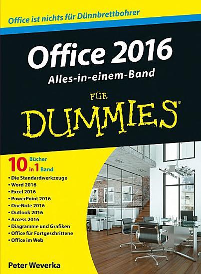 Office 2016 f  r Dummies Alles in einem Band PDF