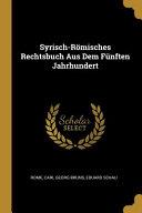 Syrisch R  misches Rechtsbuch Aus Dem F  nften Jahrhundert PDF
