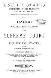 Reports of Cases Argued and Decided in the Supreme Court of the United States: 1-351 U.S; 1790- October term, 1955, Book 25