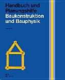 Baukonstruktion und Bauphysik PDF