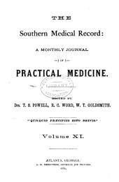Southern Medical Record: Volume 11
