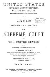 Reports of Cases Argued and Decided in the Supreme Court of the United States: 1-351 U.S; 1790- October term, 1955, Book 26